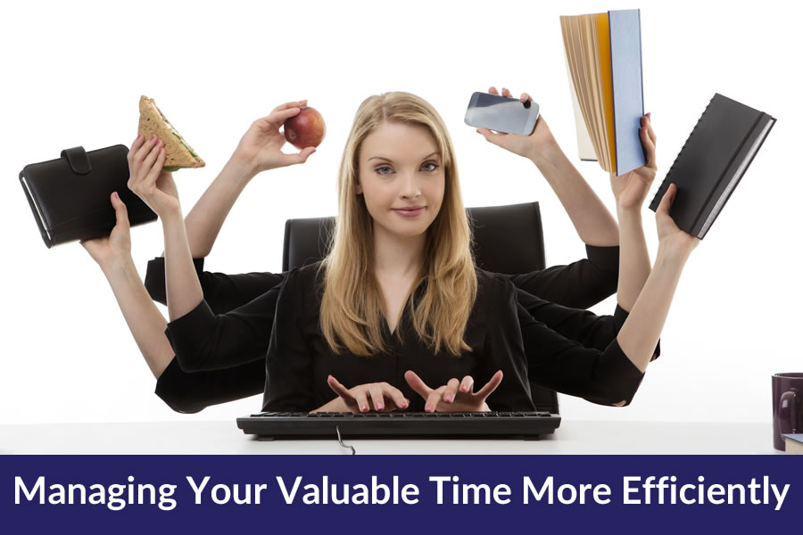 Managing Your Valuable Time More Efficiently